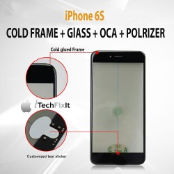 iPhone 6S, 4 in 1 Cold Press Frame + Glass + Pre Applied OCA, Polarizer